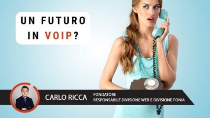 Un futuro in VoIP?