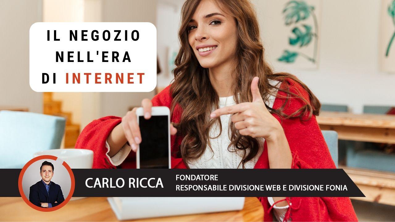 Il negozio nell'era di internet. La tecnologia come alleato per nuove opportunità di vendita.